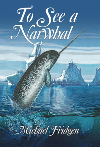 Fridgen_cover_2019-To-See-a-Narwhal